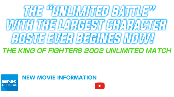 The Unlimited Battle with the largest character roster ever begins now!